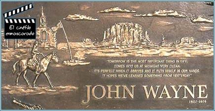 La inscripción el la tumba de John Wayne