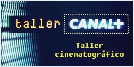 Taller Canal+