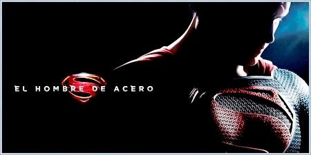 """El hombre de acero (""""Man of steel"""")"""