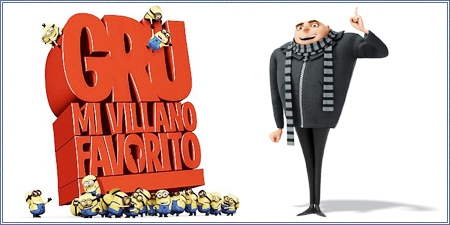 "Gru: Mi villano favorito (""Despicable me"")"