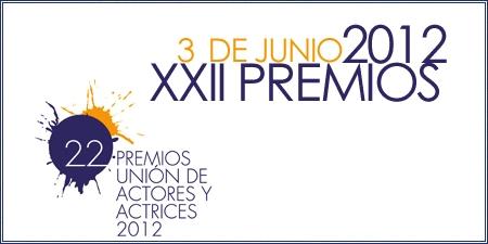 XXII Premios Unión de Actores