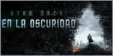 "Star trek: En la oscuridad (""Star trek: Into darkness"")"
