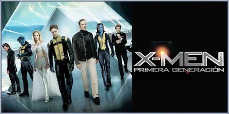 "X-Men: Primera generación (""X-Men: First class"")"