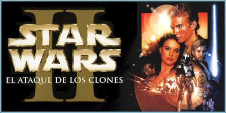 Star Wars. Episodio II: El ataque de los clones