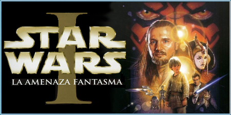 Star Wars. Episodio I: La amenaza fantasma