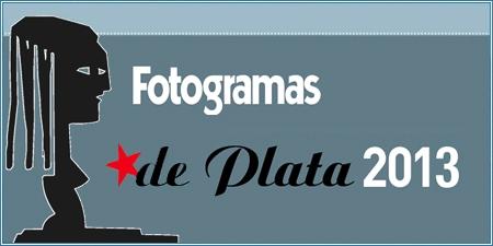 Fotogramas de Plata 2013