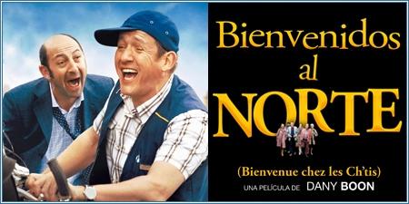 Bienvenidos al norte (Bienvenue chez les Ch'tis)