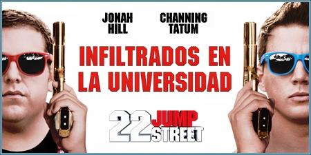 Infiltrados en la universidad (22 Jump Street)