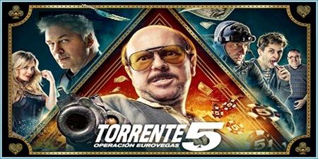 Torrente 5: Operación Eurovegas (2014)