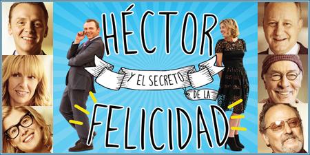 Héctor y el secreto de la felicidad (Hector and the search for happiness)