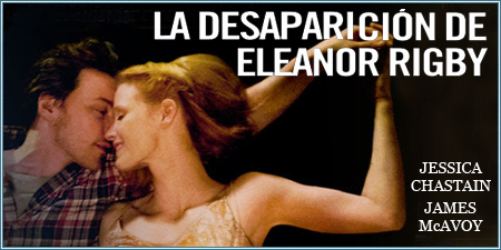 La desaparición de Eleanor Rigby (The disappearance of Eleanor Rigby: Them)