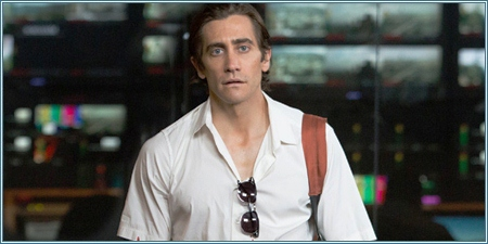 Jake Gyllenhaal es Louis Bloom