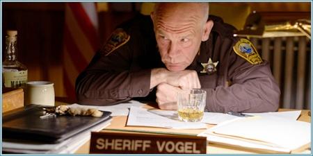 John Malkovich es el sheriff Vogel
