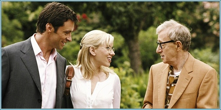 Hugh Jackman, Scarlett Johansson y Woody Allen