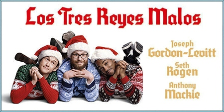 Los tres reyes malos (The night before)