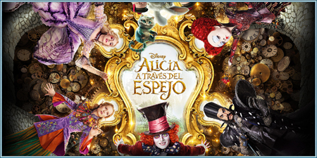 Alicia a través del espejo (Alice in Wonderland: Through the looking glass)