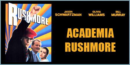 Academia Rushmore (Rushmore)