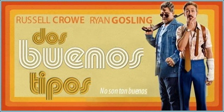 Dos buenos tipos (The nice guys)