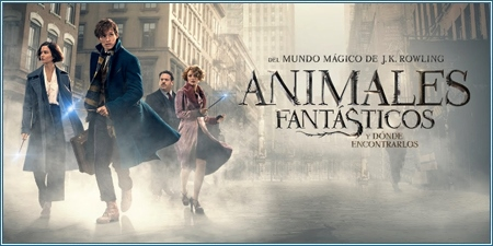 Animales fantásticos y dónde encontrarlos (Fantastic beasts and where to find them)