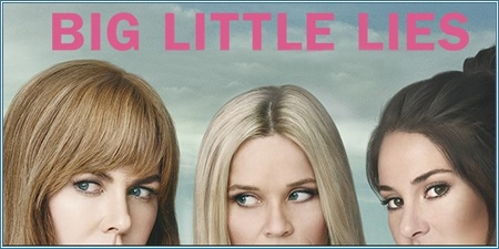 Big little lies (Serie de TV, 2017)