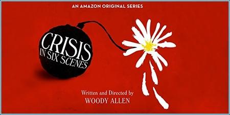 Crisis in six scenes (2016)