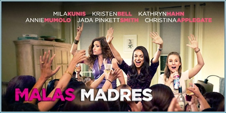 Malas madres (Bad moms)